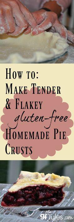 Gluten Free Pie Crust Recipe and Tips