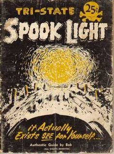 Joplin, Missouri The Ozark Spooklight A mysterious light of unknown origin on the backroads of Missouri
