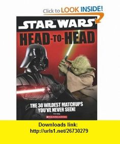 Star Wars Head to Head (9780545212113) Pablo Hidalgo , ISBN-10: 0545212111  , ISBN-13: 978-0545212113 ,  , tutorials , pdf , ebook , torrent , downloads , rapidshare , filesonic , hotfile , megaupload , fileserve Reading Day, Nonfiction Text Features, Books A Million, Star Wars Characters, Fictional Characters, Childrens Books, Star Wars Collection, Book Art, Reading Levels