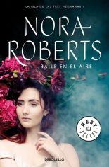 """#11. Aire: """"Baile en el aire"""" (La isla de las Tres Hermanas 1) - Nora Roberts"""