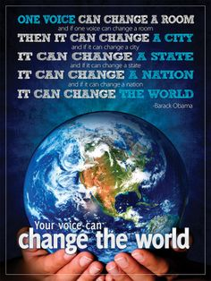 Change.. Your voice can change the world!