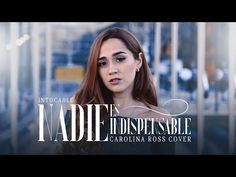 Nadie Es Indispensable - Intocable (Carolina Ross Cover) - YouTube Pop, Videos, Youtube, Songs, Cover, Movie Posters, Musica, Couple Photos, Wedges