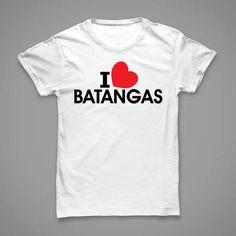 Batangueno T-Shirt I Love Batangas Ala Eh.. Corporate Giveaways, Batangas, T Shirts For Women, My Love, Mens Tops, How To Wear, Fashion, Souvenir, Moda