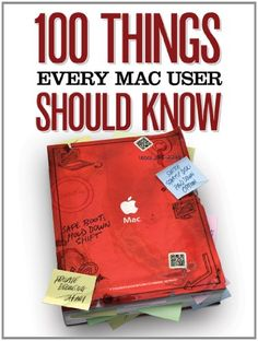 100 Things Every Mac User Should Know (Macworld Superguides) $0.99