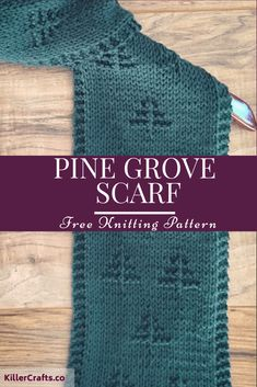 Pine Grove Scarf - Free Knitting Pattern https://killercrafts.co/2018/07/08/pine-grove-scarf/ #knitting #pattern #free #scarf #green #forest #pinetrees