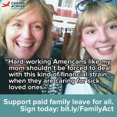 Hard working Americans like my mom shouldn't be forced to deal with this kind of financial strain when they are caring for sick loved ones.