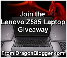 Lenovo Z585 Laptop giveaway from DragonBlogger.com