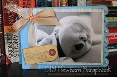Make your own DIY Baby scrapbook - the perfect DIY for any new parents! Check out how at www.livingYOURcreative.com