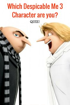 QUIZ: Which Despicable Me 3 Character are you?
