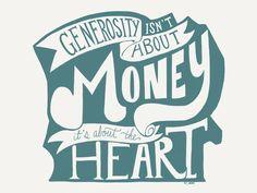 Generosity - Quote by Pastor Pete Hise.