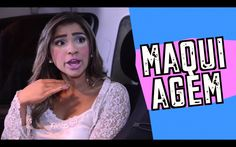 Maquiagem - DESCONFINADOS - YouTube