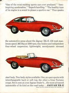 1963 Jaguar XK-E Gran Turismo Coupe and Sports Roadster Jaguar Xk, Jaguar E Type, Jaguar Cars, British Sports Cars, Car Advertising, Sexy Cars, Sport Cars, Vintage Ads, Classic Cars