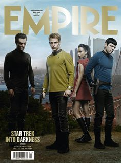 Star Trek Into the Darkness - Empire cover May 2013....eeeeeeehhhh I can't wait till the movie comes out!