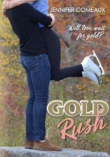 With Love for Books: With Love For Romantic Books - Gold Rush by Jennifer Comeaux - Book Review & Giveaway