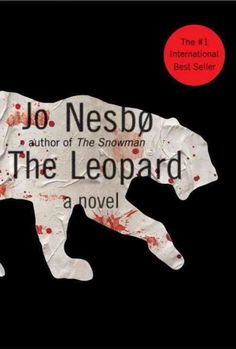 """The Leopard"" by Jo Nesbo. I'm pretty obsessed with this author right now. I've read 4 of his books recently and I keep going back."