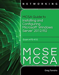 Training guide pdf windows server 2012 128586865x computer science networking greg tomsho 128586865x mcsa guide to installing and fandeluxe Choice Image