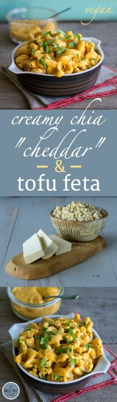 "Creamy Chia ""Cheddar"" and Tofu Feta. Easy and delicious plant-based recipes. An Unrefined Vegan."