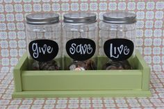 Money saver jars to teach kids about giving/saving/spending.