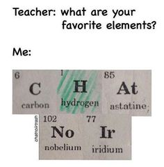 Perfect timing because I'm studying the elements in school now.