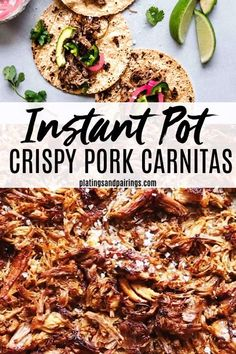 The BEST Instant Pot Pork Carnitas are easy to make at home with your electric pressure cooker. A quick pop under the broiler at the end gets them nice & crispy!