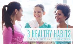 3 Healthy Habits for Wellness in the New Year   Young Living Canada Blog
