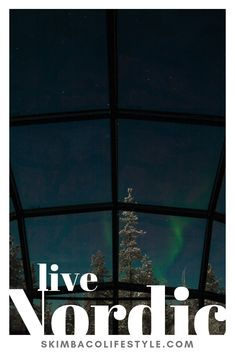 Learn more about Nordic way of life and the best places to travel.