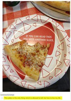 Always another slice