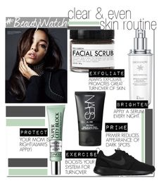 """""""Clear & Even Skin Routine...."""" by nfabjoy ❤ liked on Polyvore featuring beauty, Fig+Yarrow, NIKE, Christian Dior, Clinique, NARS Cosmetics and beautyroutine"""