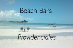 Nine Beach Bars in Providenciales, Turks and Caicos