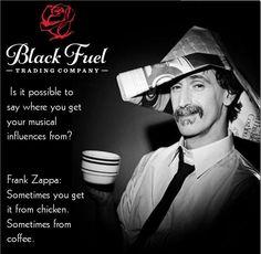 You Get It, How To Get, Frank Zappa, Embedded Image Permalink, True Stories, Musicals, Joker, Coffee, Sayings
