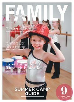 """Washington FAMILY's March Creativity Issue! Includes """"Is Gluten Free Right for Me?"""", """"Apps, Gadgets and Gizmos to 'Smart-Up' your home"""", """"Unlock Your Child's Full Potential Through the Arts"""" and more!"""