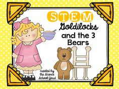 Three great STEM activities to go with the Goldilocks and the 3 Bears story… Bears Preschool, Fairy Tales Unit, Kindergarten Stem, Goldilocks And The Three Bears, 3 Bears, Bear Theme, Stem Science, Stem Challenges, Stem Projects