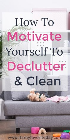 Organization Ideas organized home Motivate Yourself To Declutter And Clean Do you need some motivation to get rid of the clutter? This 11 tips will have you decluttering and cleaning in no time. 8 may surprise you! Cleaning Checklist, House Cleaning Tips, Spring Cleaning, Cleaning Hacks, Cleaning Routines, Cleaning Schedules, Cleaning Solutions, Deep Cleaning, Medan