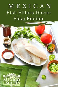 Looking for a simple, healthy and quick fish dinner? Try this easy recipe for baked in banana leaves, fresh fish fillets. With little prep involved, this is a great last-minute, easy dinner for the family, full of flavor. #mexicanfood #mexicanseafood #fishfilletdinner Tilapia Fillet Recipe, Baked Tilapia Fillets, Seafood Recipes, Mexican Food Recipes, Chicken Recipes, Ethnic Recipes, Easy Dinner Recipes, Easy Meals, Quick Fish