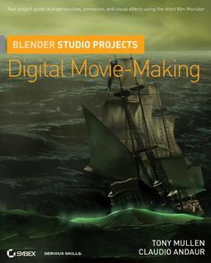 Blender Studio Projects: Digital Movie-Making by Tony Mullen, http://www.amazon.com/dp/B003KN3YZW/ref=cm_sw_r_pi_dp_lVCSsb1ZC0BVS