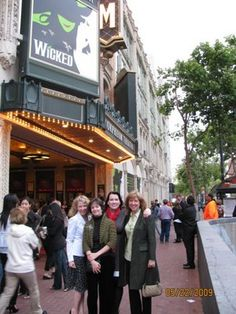 San Francisco, 2009. Wicked at the Orpheum Theater with my three BFF.