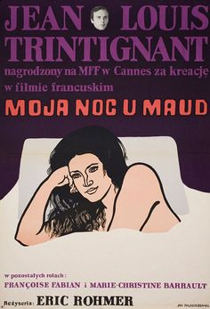 movieposteroftheday:    1972 Polish poster for MY NIGHT AT MAUD'S (Eric Rohmer, France, 1969)  Artist: Jan Mlodozeniec (1929-2000) [see also]