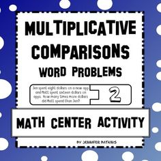 This 20 problem matching activity helps students solve word problems involving multiplication comparisons. It is ideal for math center work and it specifically targets the common core standard 4.oa.2. Each problem is numbered and there is an included worksheet that could be used as a formative assessment on the skill.Can be used by small group, partners, or individual students.