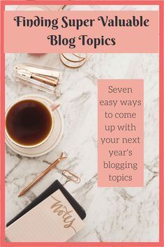 Stuck for your next blog topic. Read this post to come up with super valuable blog topics for the next year