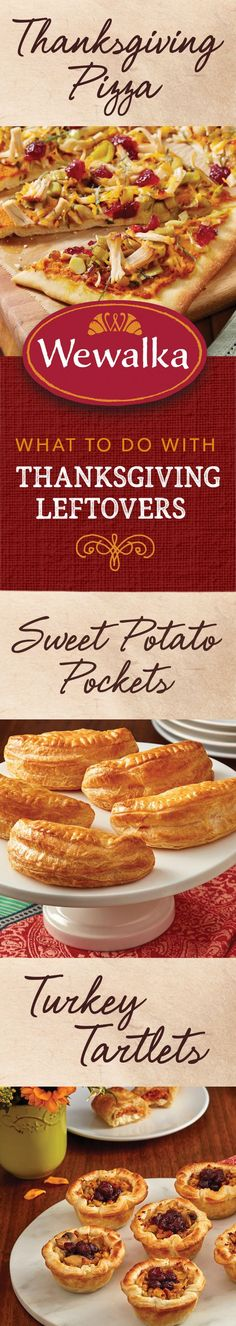 What to do with all of that leftover turkey? After the Thanksgiving feast, put your extra turkey, sweet potato and cranberry to use in one of these easy and unique recipes made with Wewalka Puff Pastry and Pizza doughs.
