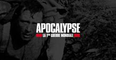 Apocalypse, la 1ère Guerre mondiale (Série de documentaires, France 2)