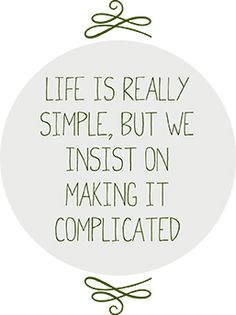 life-is-really-simple-1