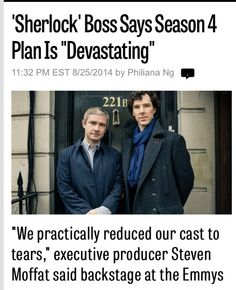 """Sherlock Boss Says Season 4 Plan is 'Devastating' "" Oh boy I'm so excited *cries for another 12 months* I AM NOT EMOTIONALLY READY FOR THIS"