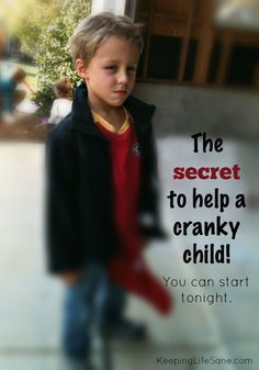How I stopped my kids from being cranky! Do you have a cranky child? Here's a tip you that you can start tonight!