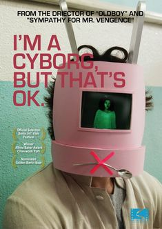 I'm a Cyborg, but that's OK (2006) - Park Chan-wook