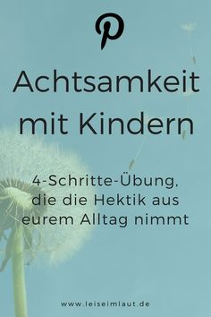 Achtsamkeitsübung mit Kindern: Pusteblumen-Reise Mindfulness and children? Yes, that belongs together! Equalize your family life and consciously take moments for the little things in life. Here is a simple guide. Baby Feeding Schedule, Mindfulness Exercises, Family Traditions, Stress Management, Family Life, Kids And Parenting, Kindergarten, About Me Blog, Journey