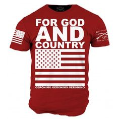 """""""For God and Country. Geronimo, Geronimo, Geronimo. Geronimo EKIA."""" Get your shirt here: http://www.gruntstyle.com/index.php?route=product/product&keyword=for%20god&product_id=1207"""
