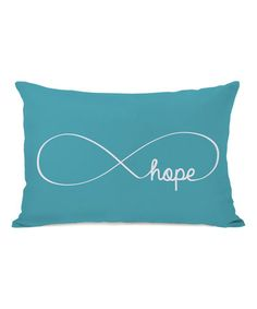 Love this Blue 'Infinite Hope' Pillow on #zulily! #zulilyfinds $26.99