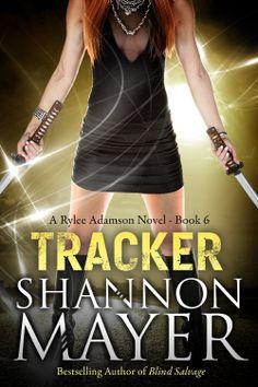 Tracker: A Rylee Adamson Novel  by Shannon Mayer ($4.83) http://www.amazon.com/exec/obidos/ASIN/B00IJFWM2C/hpb2-20/ASIN/B00IJFWM2C