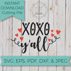 Xoxo Yall - SVG - SVG File - Svg Cutting Files - Svg Cut Files - Cut File - Svg Cuts - Valentine SVG - Cutting Machine File - Cutting files by LuxeLoftDesigns on Etsy